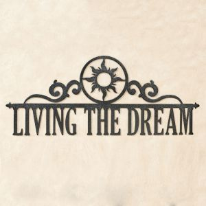 Living the Dream Metal Wall Art Sign