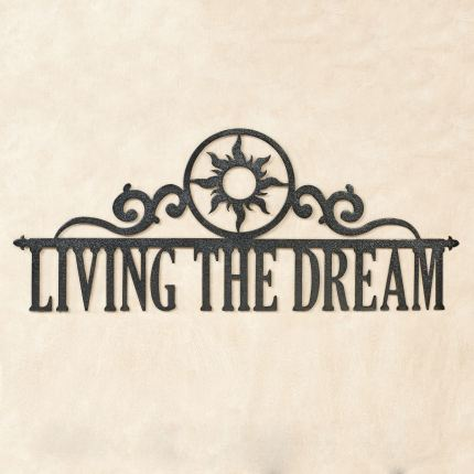 Living the Dream Metal Wall Art Sign